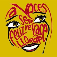 Iván Solbes ~ A veces ser feliz me hace llorar