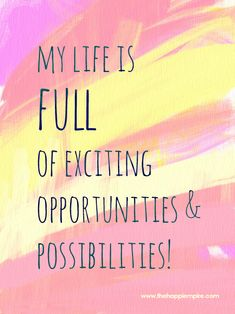 Affirmation to bring more excitement into my life! | www.thehappiempire.com