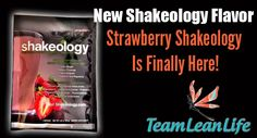 Strawberry Shakeology Is Here, welllllll sort of! It WILL BE available January 13th at www.teamleanlife.com!
