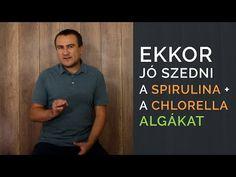 Ekkor jó szedni Spirulina + Chlorella algát - YouTube Spirulina, Youtube, Mens Tops, Seaweed, Youtube Movies