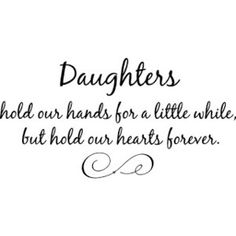Daughters quotes,cute father daughter quotes best daughter q ...