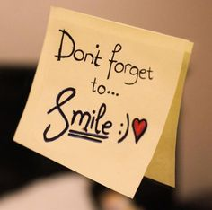 Always Smile, Just Smile, Smile Smile, Smile Word, Happy Smile, Dont Forget To Smile, Don't Forget, Smile Quotes, Cute Quotes