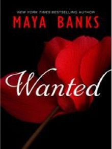 Wanted by Her Lost Love (Mills & Boon Desire) - Maya Banks