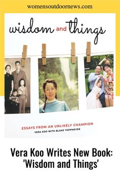 """Vera Koo is working on her second book, titled """"Wisdom and Things,"""" and based on her columns found at The WON! Find out more about when it will be out! Born In China, Real Estate Business, Asian American, Second World, S Stories, Outdoor Woman, Three Kids, Columns, Cover Photos"""