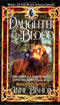 Daughter of the Blood (Black Jewels, Book 1) by Anne Bishop, http://www.amazon.com/dp/B000Q9EXYE/ref=cm_sw_r_pi_dp_cZnbqb0SNXFEE