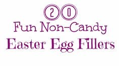 25 Fun NON CANDY Easter Egg Fillers