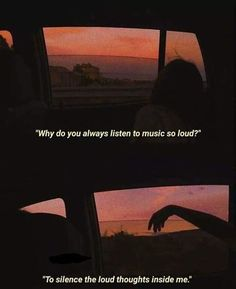 Why do you always listen to music so loud? frases Quotes 'nd Notes Citations Grunge, Citations Film, Quotes Deep Feelings, Mood Quotes, Naive Quotes, Music Quotes Deep, Quotes Motivation, Bad Girl Quotes, Grunge Quotes