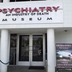 """The Church of Scientology operates a museum called """"Psychiatry: Industry of Death"""" in Los Angeles, which contends that the mental health industry has a master plan for world domination. Who knew."""