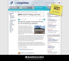 ::Net Composites::  Acesse o link da matéria http://www.netcomposites.com/news/barracuda-supply-composite-panels-for-2014-world-cup-stadium/7931