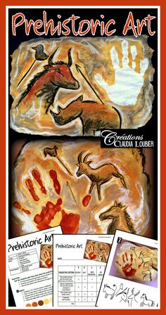 Project: Prehistoric art Create art the way prehistoric man did! Follow these 7 steps to create a magnificent cave painting piece of art. Have fun creating!