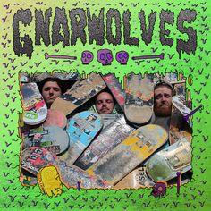 Gnarwolves 'Gnarwolves'