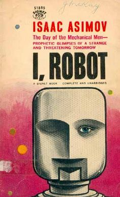 http://bookish-relish.blogspot.com/2011/05/science-fiction-i-robot.html        I, Robot (1950) is a collection of a short stories by Isaac Asimov
