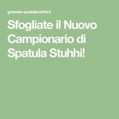 Sfogliate il Nuovo Campionario di Spatula Stuhhi!