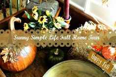 Sunny Simple Life: Fall Home Tour Part One