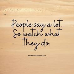 Watch what they do. Codependency, Toxic People, Narcissist, Self, Sayings, Relationships, Watch, Women, Clock