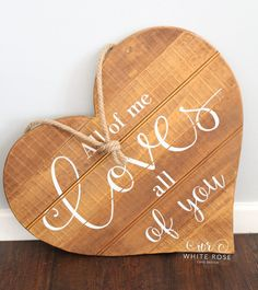 Wooden Heart Sign All of Me Loves All of You at Durker Roods Hotel - White Rose Cake Design Bespoke Wedding Cake Maker in Holmfirth, Huddersfield West Yorkshire