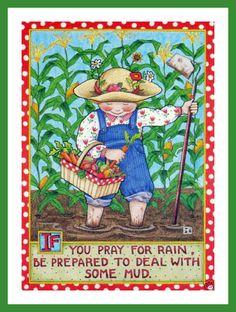 If you pray for rain / ©Mary Engelbreit
