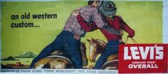 Levi-Strauss Blue Jeans & More Clothing - Vintage Billboard Advertising, 1949