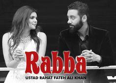 Rabba Rahat Fateh Ali Khan