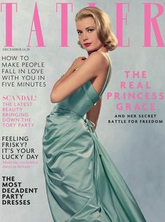 TATLER DEC 2013 WITH GRACE KELLY!!!!!!!!!! ON COVER