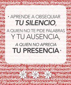 """#modatelas """"Aprende a obsequiar TU SILENCIO, a quien no te pide palabras Y TU AUSENCIA, a quien no aprecia TU PRESENCIA."""" #lineasmodatelas"""
