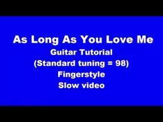As Long  As You Love Me - guitar tutorial easy