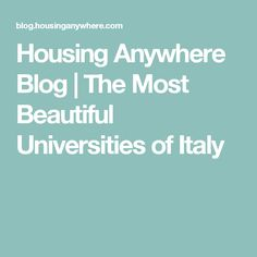 Housing Anywhere Blog | The Most Beautiful Universities of Italy
