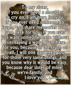 Sisters Love Quotes with Inspirational Picture #Sister Sweet Sister Quotes, Soul Sister Quotes, Sister Poems, Sister Quotes Funny, Brother Sister Quotes, Sister Birthday Quotes, Love My Sister, Bff Quotes, Funny Quotes