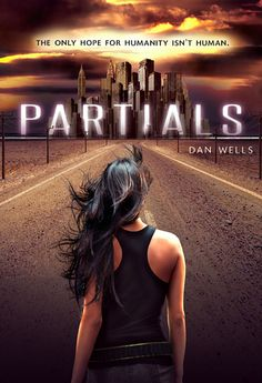 "Partials, Dan Wells | 15 Book Series To Read If You Enjoyed ""The Hunger Games"""