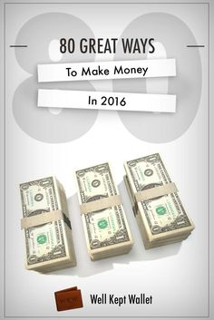 80 Great Ways to Make Money in 2016