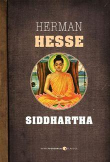 Siddhartha by Hermann Hesse.