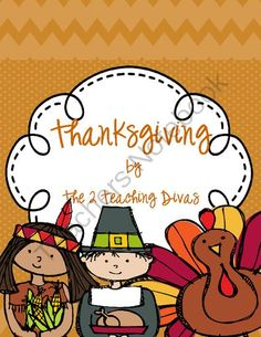 Thanksgiving! By The 2 Teaching Divas from The 2 Teaching Divas on TeachersNotebook.com -  (29 pages)  - Fun and Informative Pack to learn all about Thanksgiving!