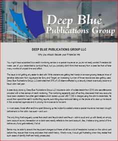 Deep Blue Publications Group LLC: Why you should Secure your Financial Info - http://deepbluegroup.org/   Read for more business and financial tips @ http://deepbluegroup.org/blog/