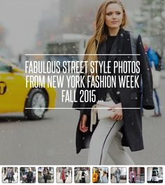 #Fabulous Street #Style Photos from New York #Fashion Week Fall 2015 ... → Fashion #Temperatures