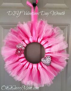 Valentines wreath from tulle and styrofoam wreath (actually half) so you can make two :) cute!