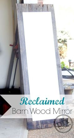 Create a statement piece for any bedroom using an inexpensive mirror and reclaimed barn wood.