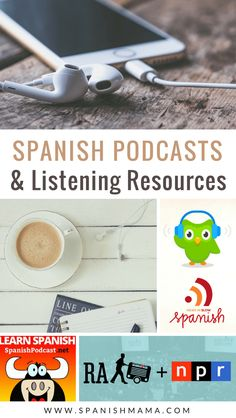 The best Spanish podcasts and listening resources for Spanish learners, teachers, and classes. Get access to native speakers and learn Spanish naturally by listening. #learnspanish #spanishpodcasts #spanishclass #teachspanish