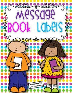 Use marble notebooks as message books where students can work on writing. The fun part is, the whole class can contribute. These labels can be attached to marble or spiral notebooks and the children can write about and/or respond to what others have written.