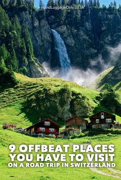 9 OffBeat Places You Have To Visit On A Road Trip In Switzerland - Hand Luggage…