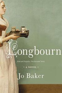 Longbourn Book by Jo Baker | Hardcover | chapters.indigo.ca