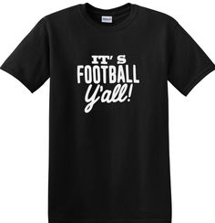It's Football Y'all T Shirt by AweBeeDesigns on Etsy