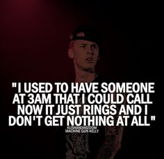 real shit. every time I am down, I listen to mgk, theres always something relatable to reassure that i'm not alone