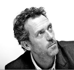 Hugh Laurie. He is soo funny in house