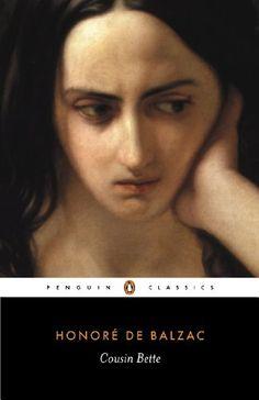 Cousin Bette: Part 1 of  Poor Relations (Penguin Classics...
