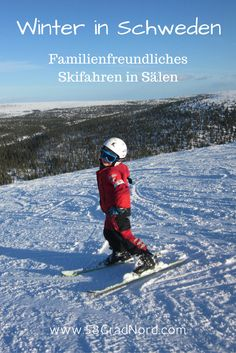 Familienfreundliche Skigebiete in Schweden: Sälen in Dalarna Travel Around The World, Around The Worlds, Traveling With Children, Finland, Norway, Best Ski Resorts, Ski, Travel Advice