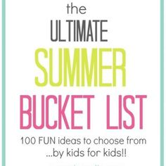 Ultimate Summer Bucket List {Summer Activities}