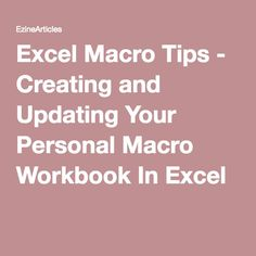 Excel Macro Tips - Creating and Updating Your Personal Macro Workbook In Excel