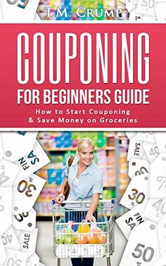 Couponing for Beginners Guide: How to Start Couponing & S... https://www.amazon.com/dp/B01GKHFV7I/ref=cm_sw_r_pi_dp_ZeVvxb476XBFE