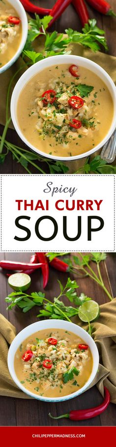 Spicy Thai Curry Chicken Soup – This easy-to-make Thai soup recipe has plenty of spice to warm the bones, and it will fill you up with plenty of chicken, coconut milk, rice and lots of seasoning.