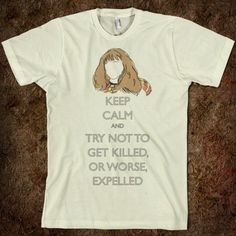 Hermione: Try Not To Get Killed, Or Worse, Expelled | T-Shirt | Fun Harry…